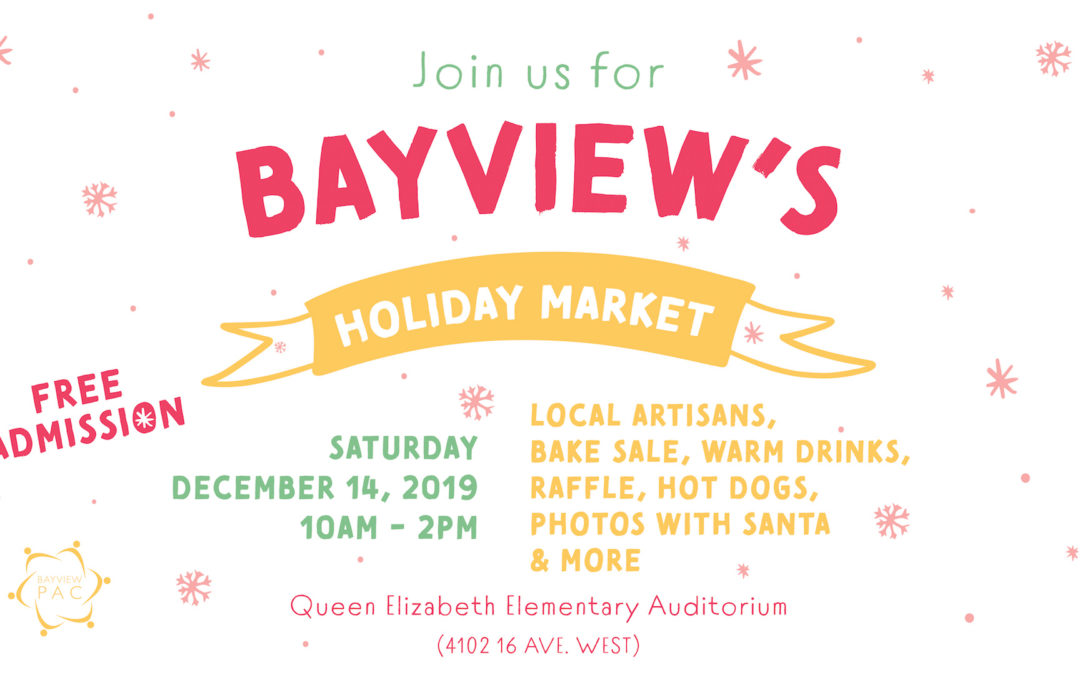 Join the Bayview Community Elementary for their Holiday Market!