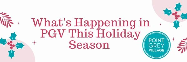 What's Happening in PGV This Holiday Season